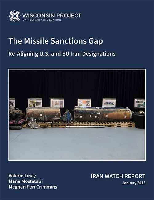 The Missile Sanctions Gap: Re-Aligning U.S. and EU Iran ...